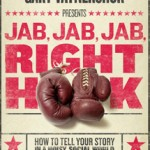 Jab, Jab, Jab, Right Hook Book Cover