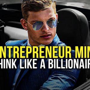 ENTREPRENEUR MINDSET - Best Motivational Video For Self-Made Success