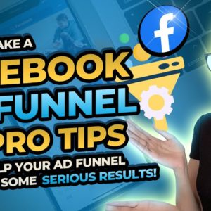 Facebook Advertising Guide: How To Make A Facebook Ad Funnel