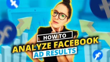 How to Analyze Facebook Ad Results In Facebook Ads Manager