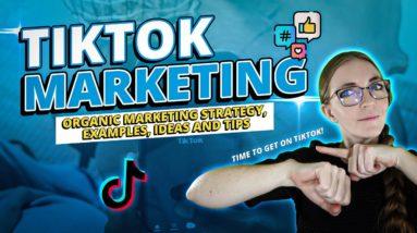 TikTok Marketing For Beginners: Strategies, Ideas, & MORE!